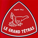 Le Grand Tétras®